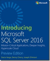 Introducing Microsoft SQL Server 2016 (Preview Edition)