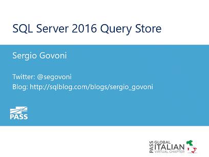 SQL Server 2016 Query Store Video su Channel 9